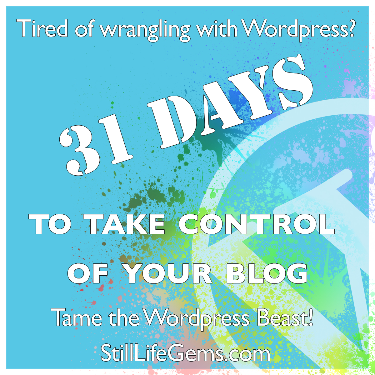 31 Days to Take Control of Your Blog