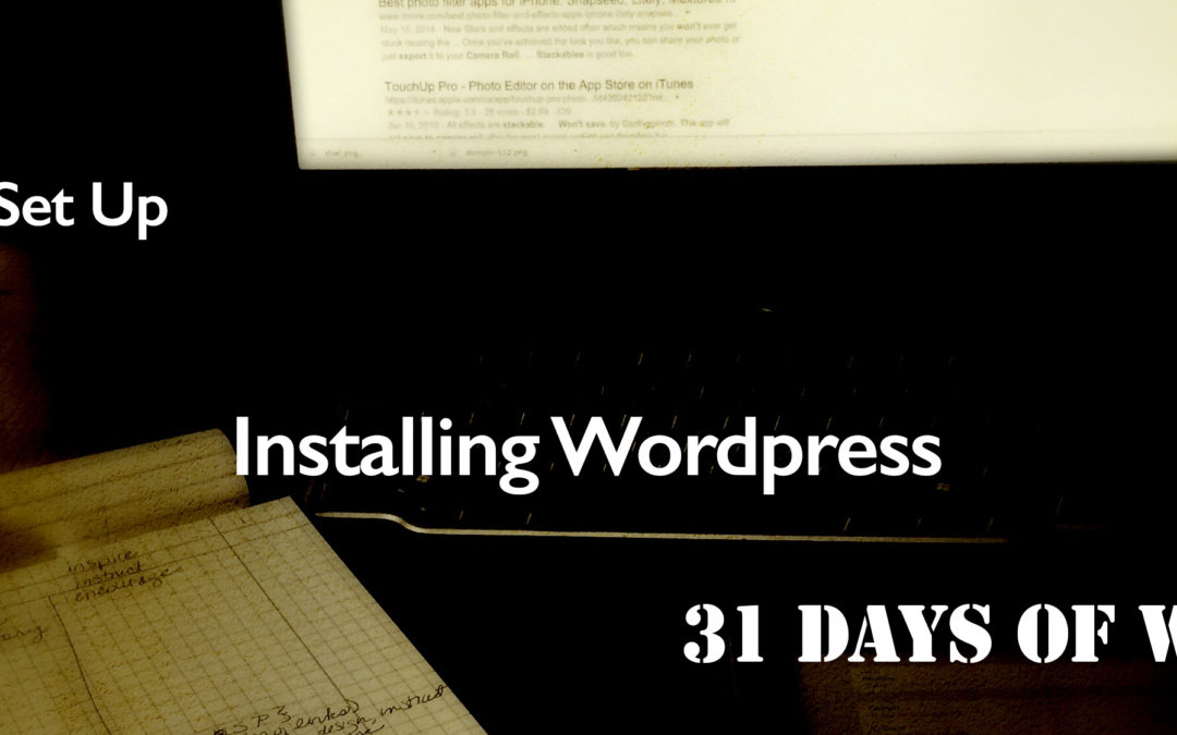 Let's Get WordPress Installed